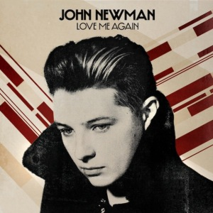john-newman-love-me-again-single-art