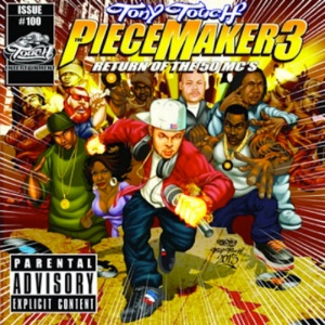 Tony Touch's upcoming project Piece Maker 3 (Return Of The 50 MC's).