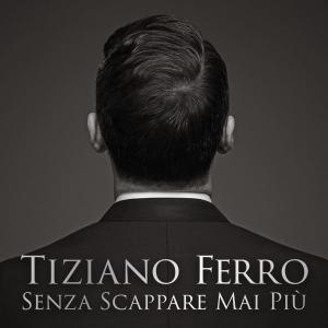 Tiziano-Ferro-Senza-scappare-mai-più-2014